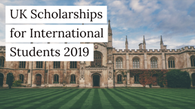 uk scholarships for international students 2019